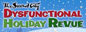The Second City Dysfunctional Holiday Revue