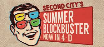 Second City's Summer Blockbuster: Now in 4-D